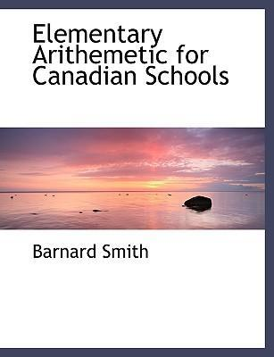 Elementary Arithemetic for Canadian Schools