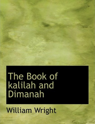 The Book of Kalilah and Dimanah