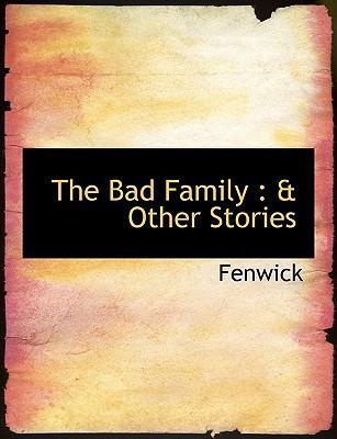 The Bad Family
