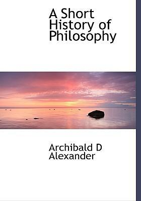 A Short History of Philosophy