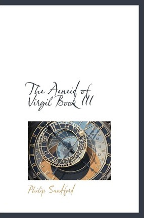 The Aeneid of Virgil Book III