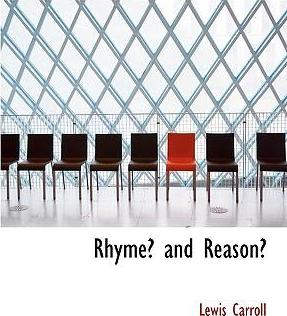 Rhyme? and Reason?