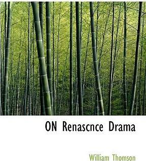 On Renascnce Drama