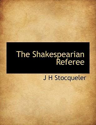 The Shakespearian Referee
