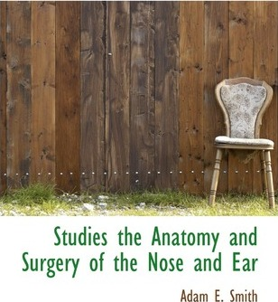 Studies the Anatomy and Surgery of the Nose and Ear