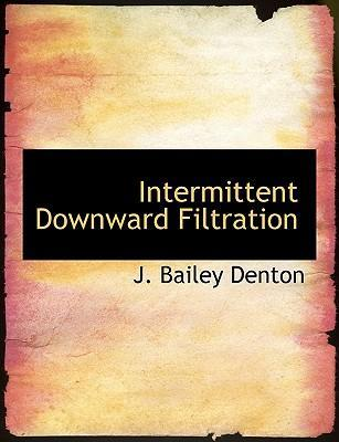 Intermittent Downward Filtration