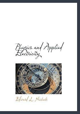 Physics and Applied Electricity