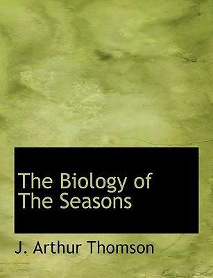 The Biology of the Seasons