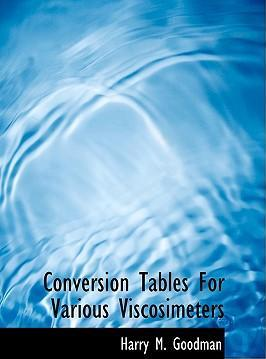 Conversion Tables for Various Viscosimeters