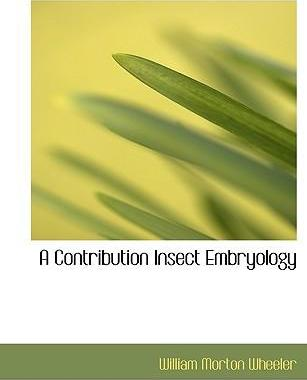 A Contribution Insect Embryology