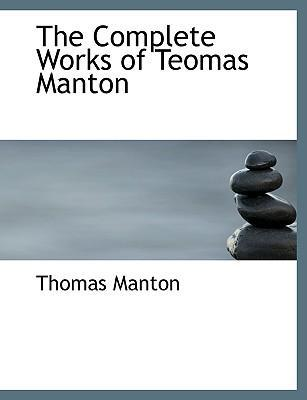 The Complete Works of Teomas Manton