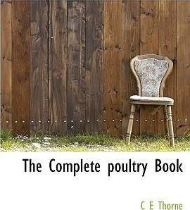 The Complete Poultry Book