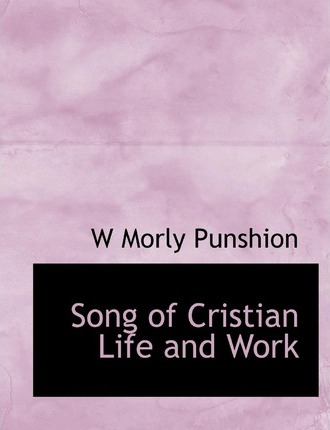 Song of Cristian Life and Work