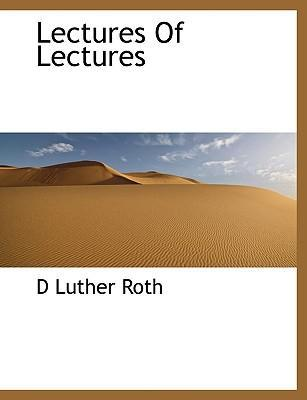 Lectures of Lectures