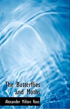The Butterflies and Moths