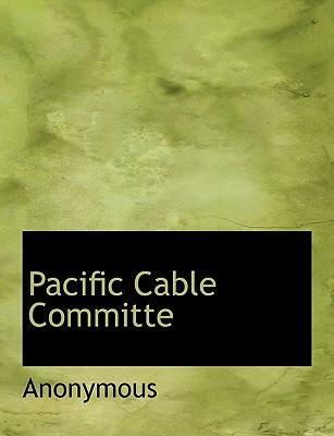 Pacific Cable Committe