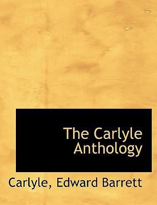 The Carlyle Anthology