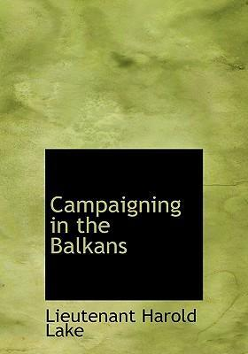 Campaigning in the Balkans