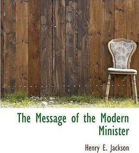 The Message of the Modern Minister