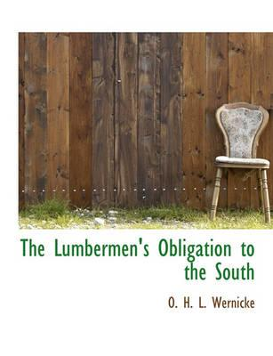 The Lumbermen's Obligation to the South