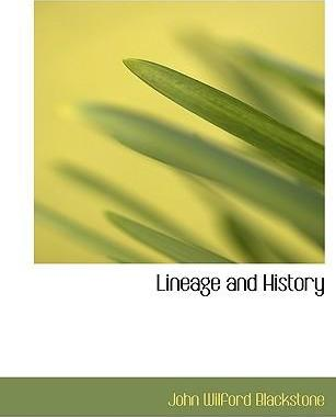 Lineage and History