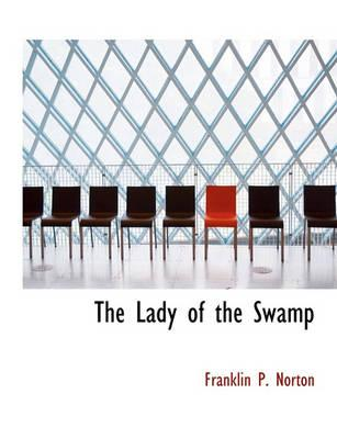 The Lady of the Swamp