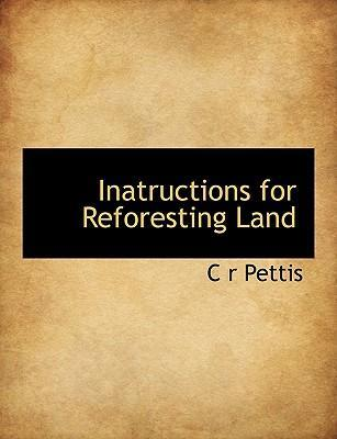 Inatructions for Reforesting Land