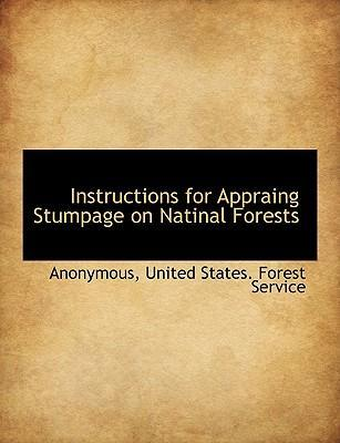 Instructions for Appraing Stumpage on Natinal Forests