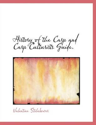 History of the Carp and Carp Culturists Guide.