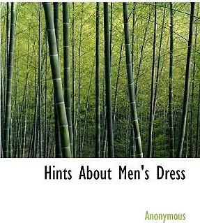 Hints about Men's Dress