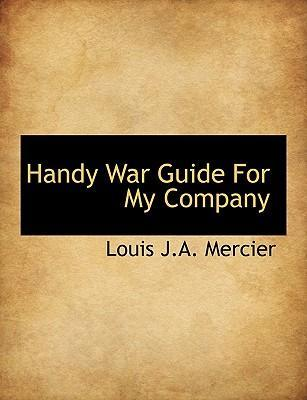 Handy War Guide for My Company