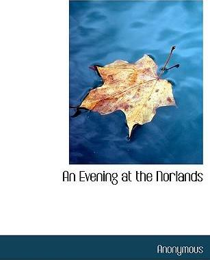 An Evening at the Norlands