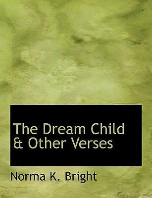 The Dream Child & Other Verses