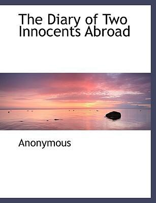 The Diary of Two Innocents Abroad