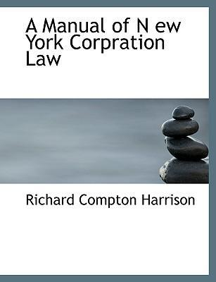 A Manual of N Ew York Corpration Law