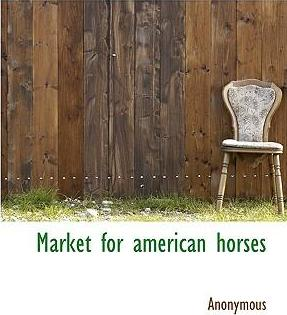 Market for American Horses