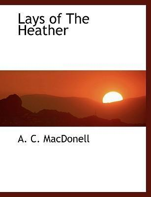 Lays of the Heather