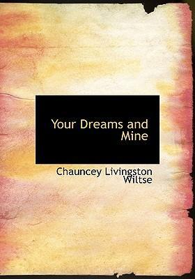 Your Dreams and Mine