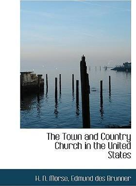 The Town and Country Church in the United States