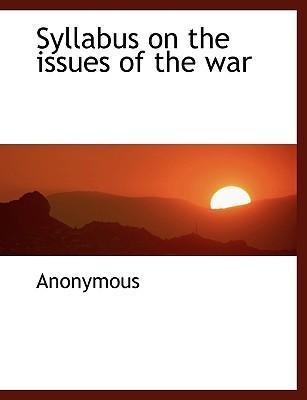 Syllabus on the Issues of the War