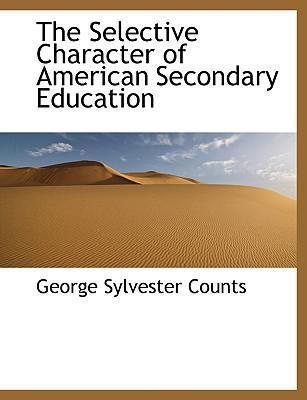 The Selective Character of American Secondary Education