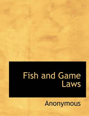 Fish and Game Laws