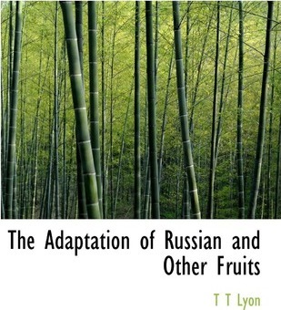 The Adaptation of Russian and Other Fruits