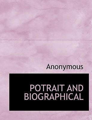 Potrait and Biographical