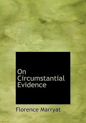 On Circumstantial Evidence