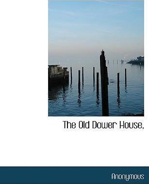 The Old Dower House,