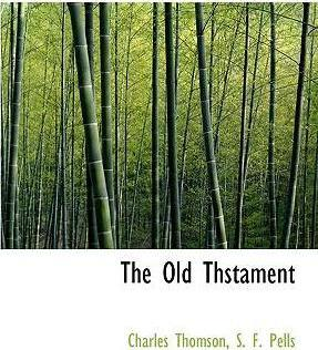 The Old Thstament