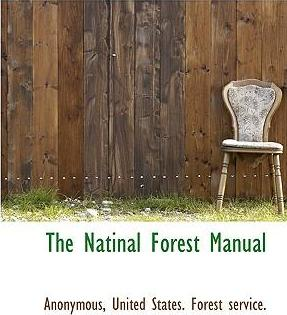 The Natinal Forest Manual