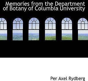Memories from the Department of Botany of Columbia University