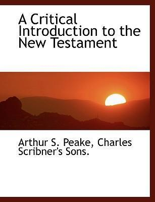 A Critical Introduction to the New Testament